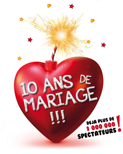 10 Ans De Mariage La Comédie De Montréal